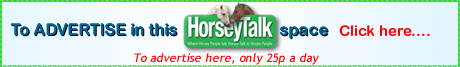 To Advertise in this Horseytalk space . click here